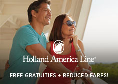 Pack These Values – Free Gratuities, Reduced Deposits PLUS Reduced Fares for Extra Guests!