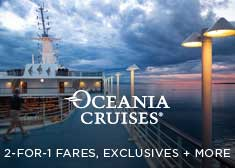 Exclusive Wave Sale – 2-for-1 Cruise Fares PLUS Unpublished Savings, Free Gratuities, Free Shore Excursion Credit AND More!