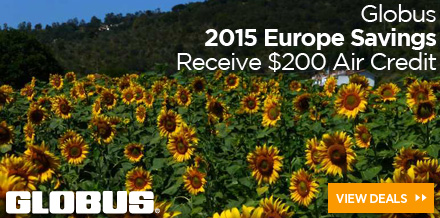 Globus: Receive $200 Air Credit on ALL 2015 Europe Escorted Tours