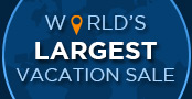 World's Largest Vacation Sale Going on Now!