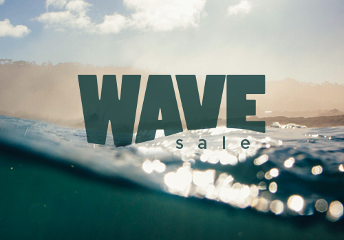 Exclusive Wave Sale
