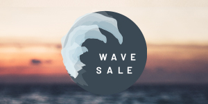 Exclusive Wave Sale – Save up to 20% PLUS Free Bottle of Sparkling Wine!