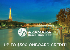 Azamara: Up to $500 Onboard Credit!