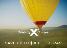Celebrity: Save up to $800 + Extras!