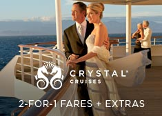 Crystal: 2-for-1 Cruise Fares + Extras
