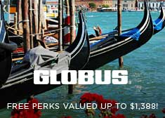 Globus: Savings and FREE Perks valued up to $1,388!