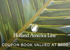 Holland America: Coupon Book Valued at $600