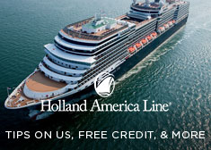 Holland America: Tips on Us, Free Credit, & More