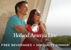 Holland America: Free Beverages + Specialty Dinner!