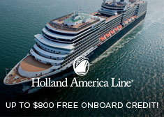 Holland America: Up to $800 Free Onboard Credit!