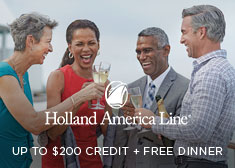 Holland America: Up to $200 Credit + Free Dinner