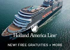 Holland America: New! Free Gratuities + More