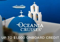 Oceania: Up to $1,000 Onboard Credit!
