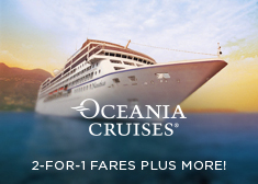 Oceania: 2-for-1 Fares PLUS More!