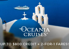 Oceania: Up to $800 Credit + 2-for-1 Fares!