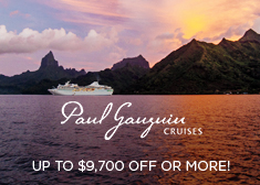 Paul Gauguin: Up to $9,700 Off OR More!