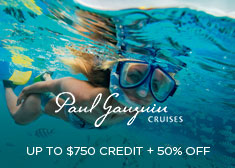 Paul Gauguin: Up to $750 Credit + 50% Off!