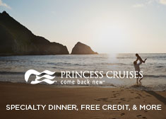 Princess: Specialty Dinner, Free Credit, & More