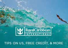 Royal Caribbean: Tips on Us, Free Credit, & More