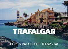 Trafalgar: Savings and FREE Perks valued up to $2,274!