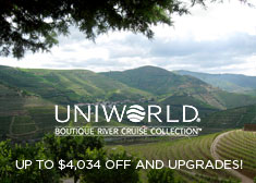 Uniworld: Up to $4,034 Off AND Upgrades!