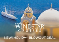 Windstar: NEW! Holiday Blowout Deal