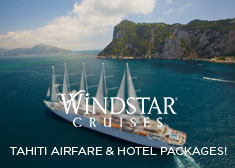 Windstar: Tahiti Airfare & Hotel Packages!