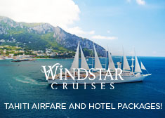 Windstar: Tahiti Airfare AND Hotel Packages!