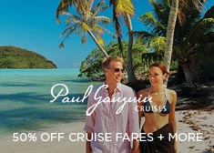 Paul Gauguin: 50% Off Cruise Fares + More