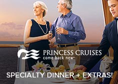 Princess: Specialty Dinner + Extras!